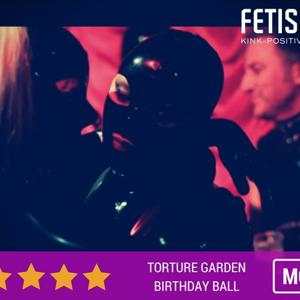 Torture Garden's Birthday Ball Weekend 2